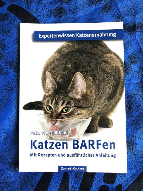 Katzen BARFen (Petra von Quillfeldt)